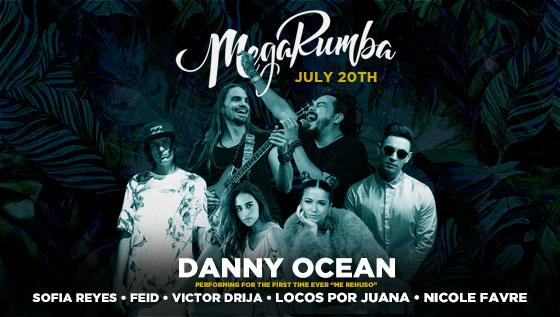 MegaRumba 2018 Headlining Acts: Danny Ocean, Sofia Reyes, and more!